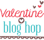 Valentine Blog Hop Series