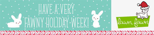 Fawny Holiday Week, Lawn Fawn