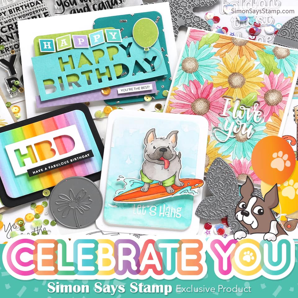 Simon Says Stamp, Celebrate You Release